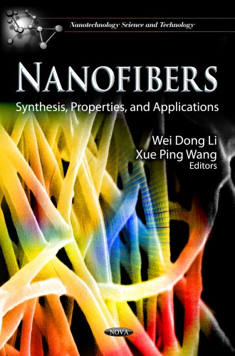 9781622570850: Nanofibers: Synthesis, Properties, and Applications (Nanotechnology Science and Technology)