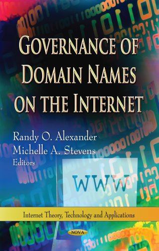 Governance of Domain Names on the Internet (Internet Theory, Technology and Applications)