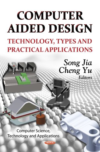 Computer Aided Design: Technology, Types and Practical Applications (Computer Science, Technology ...