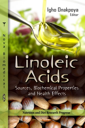 9781622573844: Linoleic Acid: Sources, Biochemical Properties and Health Effects (Nutrition and Diet Research Progress)