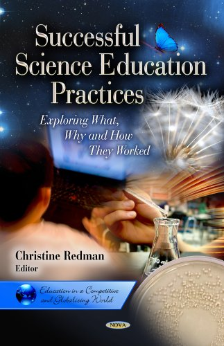 Successful Science Education Practices: Exploring What, Why and How They Worked (Education in a ...