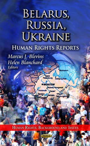9781622574100: Belarus, Russia, Ukraine: Human Rights Reports (Human Rights: Background and Issues)