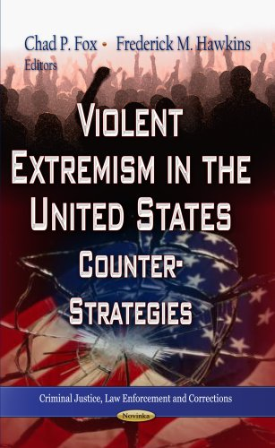 9781622574643: Violent Extremism in the United States (Criminal Justice, Law Enforcement and Corrections)