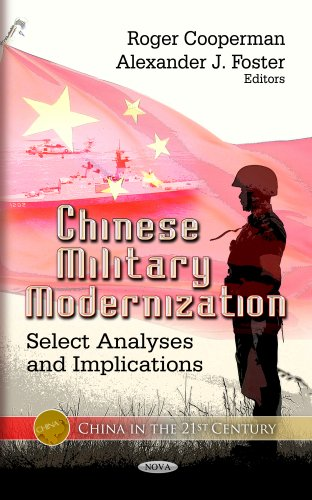 Chinese Military Modernization: Select Analyses and Implications (China in the 21st Century)