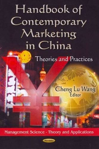 9781622576432: Handbook of Contemporary Marketing in China: Theories and Practices (Management Science - Theory and Applications)