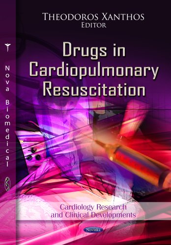 9781622577095: Drugs in Cardiopulmonary Resuscitation (Cardiology Researh and Clinical Developments: Pharmacology - Research, Safety Testing and Regulation)