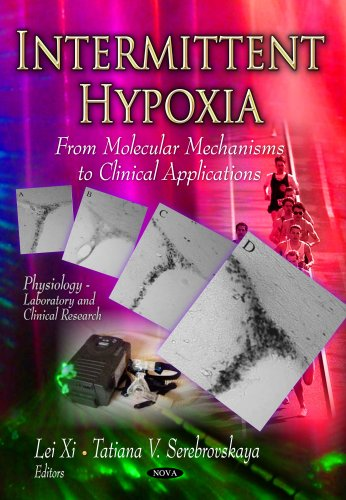 9781622577101: Intermittent Hypoxia: From Molecular Mechanisms to Clinical Applications (Physiology - Laboratory and Clinical Research)