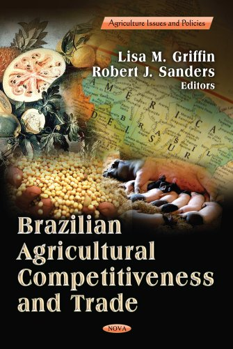 Brazilian Agricultural Competitiveness and Trade (Hardback)