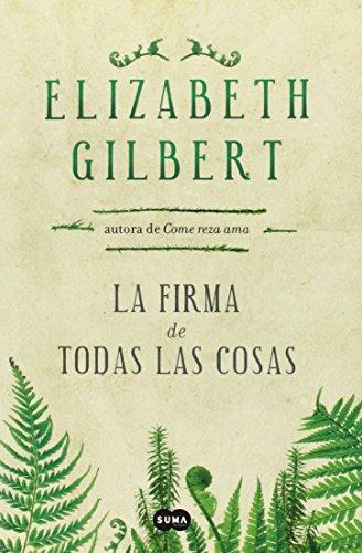 9781622631216: La firma de todas las cosas (Spanish Edition)
