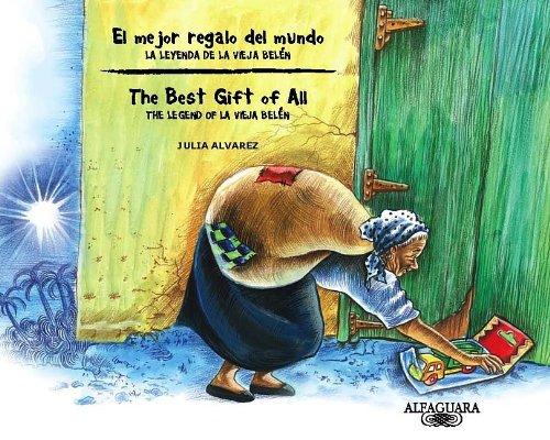 9781622631490: El mejor regalo del mundo: la leyenda de la Vieja Belen / The Best Gift of All: The Legend of La Vieja Belen Bilingual Edition (Spanish Edition)