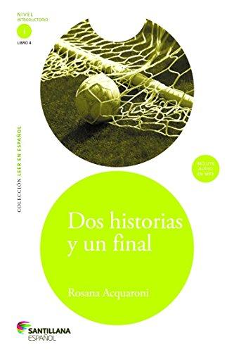 9781622632183: Dos historias y un final (Two Stories and One End) (Leer en Español) (Spanish Edition)