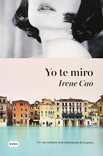 Yo Te Miro = I Look at You: Cao, Irene