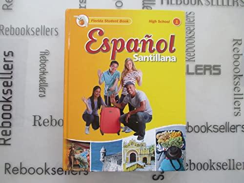 9781622636853: Espanol Santillana Level 1 Spanish High School Florida Student Textbook