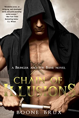 Chain of Illusions (Bringer and the Bane): Brux, Boone