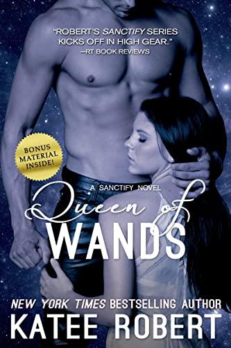 Queen of Wands (Sanctify Novel): Robert, Katee