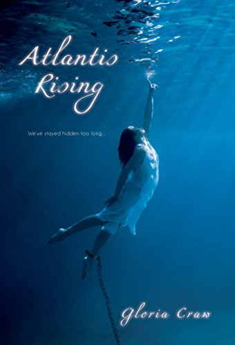Atlantis Rising (Entangled Teen): Craw, Gloria