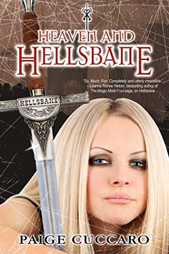 Heaven and Hellsbane: Cuccaro, Paige