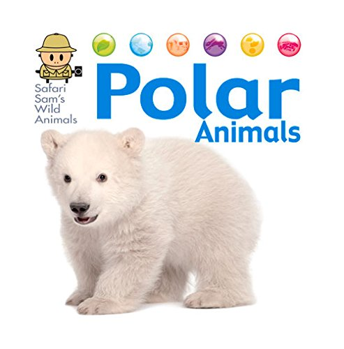 9781622670321: Polar Animals (Safari Sam's Wild Animals)