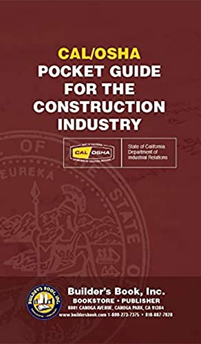 Cal/OSHA Pocket Guide for the Construction Industry: State of California