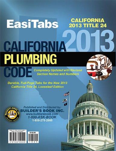 9781622709809: 2013 California Plumbing Code (CPC), Title 24 Part 5. Looseleaf EasiTabs by Builder's Book