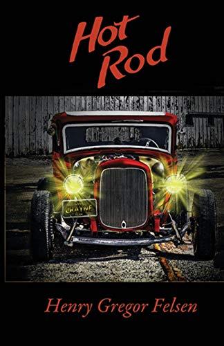 Hot Rod (Paperback): Henry Gregor Felsen
