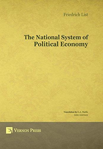 9781622730100: The National System of Political Economy (Vernon Series in Economic History) (Vernon Series in Economic Methodology)