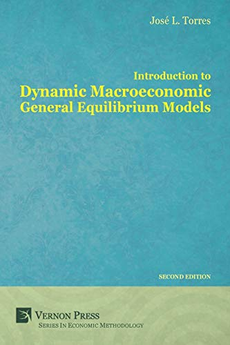 9781622730247: Introduction to Dynamic Macroeconomic General Equilibrium Models