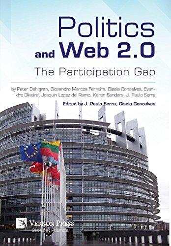 9781622730995: Politics and Web 2.0: The Participation Gap (Vernon Series in Politics)