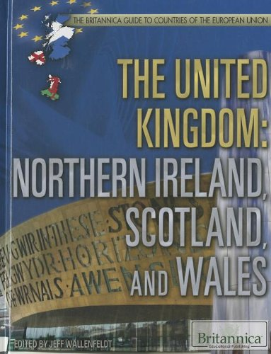 9781622750559: The United Kingdom: Northern Ireland, Scotland, and Wales (The Britannica Guide to Countries of the European Union)