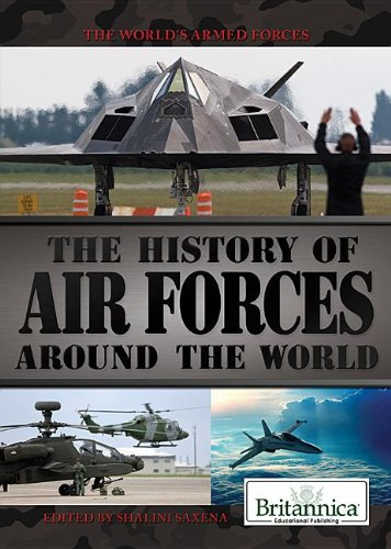 The History of Air Forces Around the World (World's Armed Forces): Ray, Michael