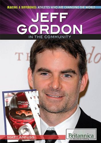 9781622751938: Jeff Gordon in the Community (Making a Difference: Athletes Who Are Changing the World)