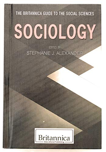 9781622755554: Sociology (Britannica Guide to the Social Sciences)