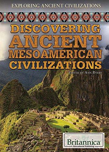 9781622758418: Discovering Ancient Mesoamerican Civilizations (Exploring Ancient Civilizations)