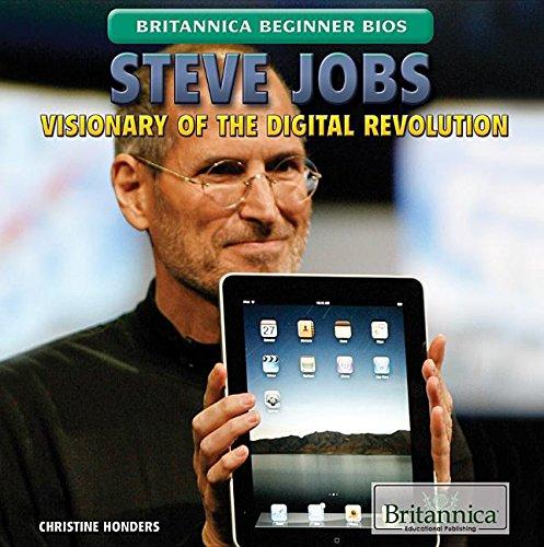 9781622759231: Steve Jobs: Visionary of the Digital Revolution (Britannica Beginner Bios)