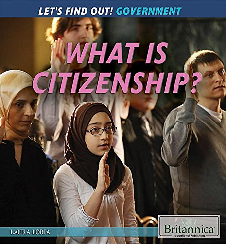 9781622759774: What Is Citizenship? (Let's Find Out! Government)