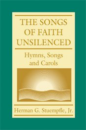 The Song of Faith Unsilenced--Stuempfle, Herman-Unison: Stuempfle, Herman