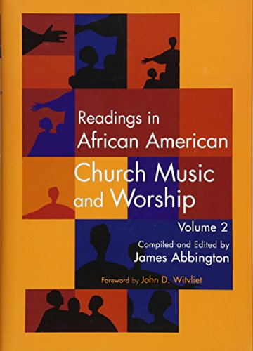 9781622771004: Readings in African American Church Music and Worship Volume 2