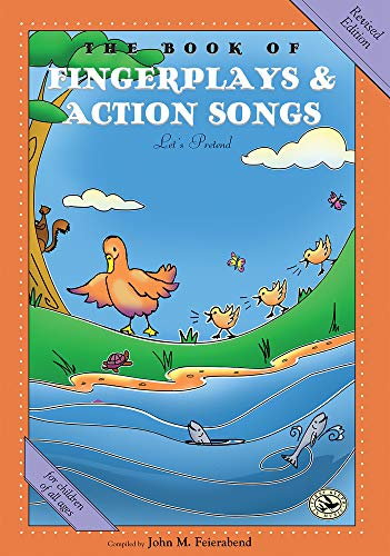 9781622774654: The Book of Fingerplays & Action Songs: Revised Edition (First Steps in Music series)