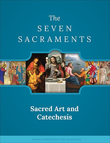 9781622822980: Sacred Art & Catechesis: The Sacraments