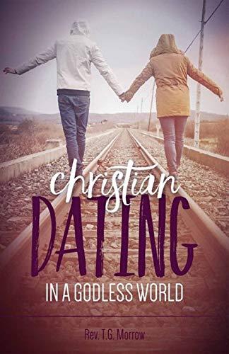 9781622823116: Christian Dating in Godless World