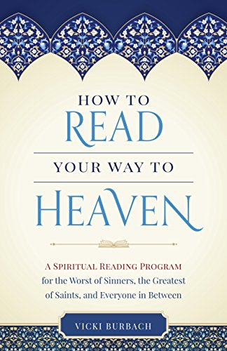 9781622823604: How to Read Your Way to Heaven