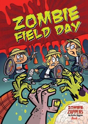 Zombie Field Day (Zombie Zappers): Nadia Higgins