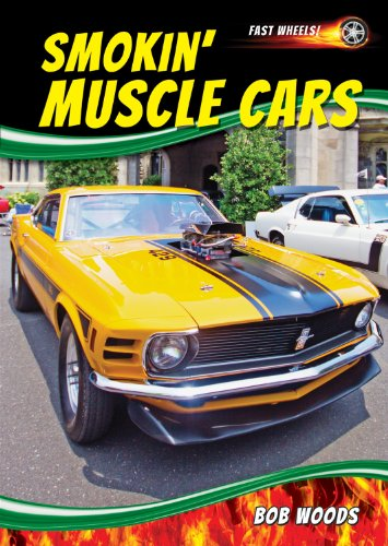 9781622850907: Smokin' Muscle Cars (Fast Wheels!)
