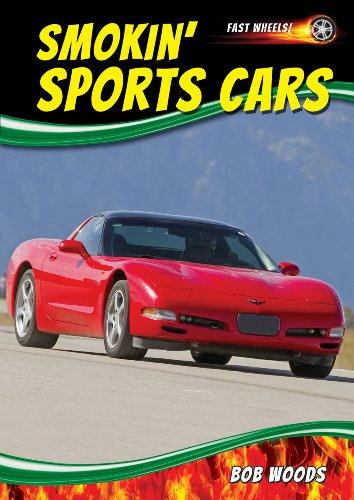 9781622851065: Smokin' Sports Cars (Fast Wheels!)