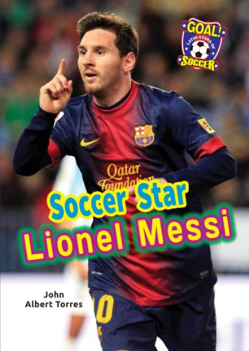 9781622851102: Soccer Star Lionel Messi (Goal! Latin Stars of Soccer)