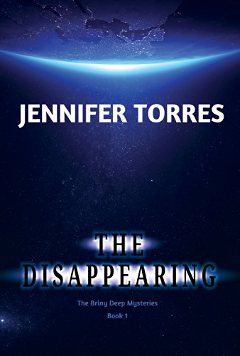 9781622851737: The Disappearing: The Briny Deep Mysteries Book 1