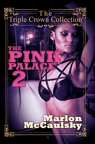 9781622864973: The Pink Palace 2: Triple Crown Collection