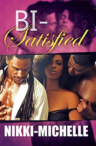 Bi-Satisfied (Urban Books): Nikki-Michelle