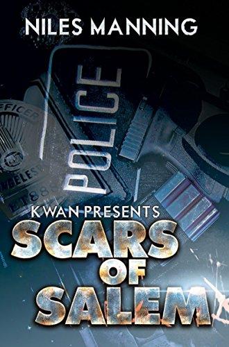 Scars of Salem: K'wan Presents: Manning, Niles
