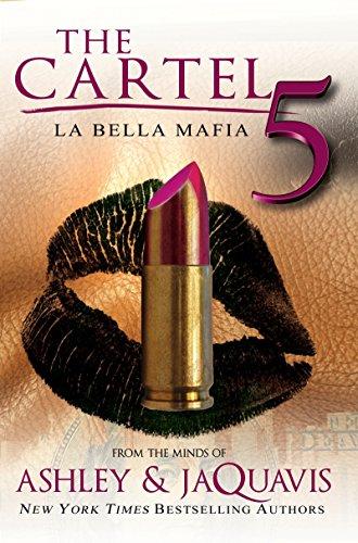 9781622867363: The Cartel 5: La Bella Mafia